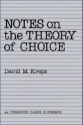 In these notes, Professor Kreps surveys the standard models of choice under uncertainty that lie at the heart of microeconomic theory
