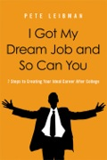 I Got My Dream Job and So Can You 9780814420201