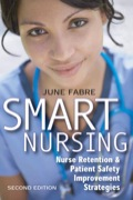 """CE credit available through the North Dakota Nurses Association""""Smoothly written and effectively blending hard facts and personal observations, the book is peppered with inspiring success stories about """"what works"""" in terms of improving morale and the quality of nursing practice.""""Sean Clarke, RN, PhD, CRNPUniversity of Pennsylvania School of Nursing """"[Fabre's] not afraid to tackle the tough issuesÖ.Implementing Smart Nursing concepts will result in energy enhancing experiences for your nurses and better care for your patients."""" --Susan Keane Baker, MHA Author, Managing Patient ExpectationsToo many health care organizations are using short-term fixes to patient health care delivery problems"""