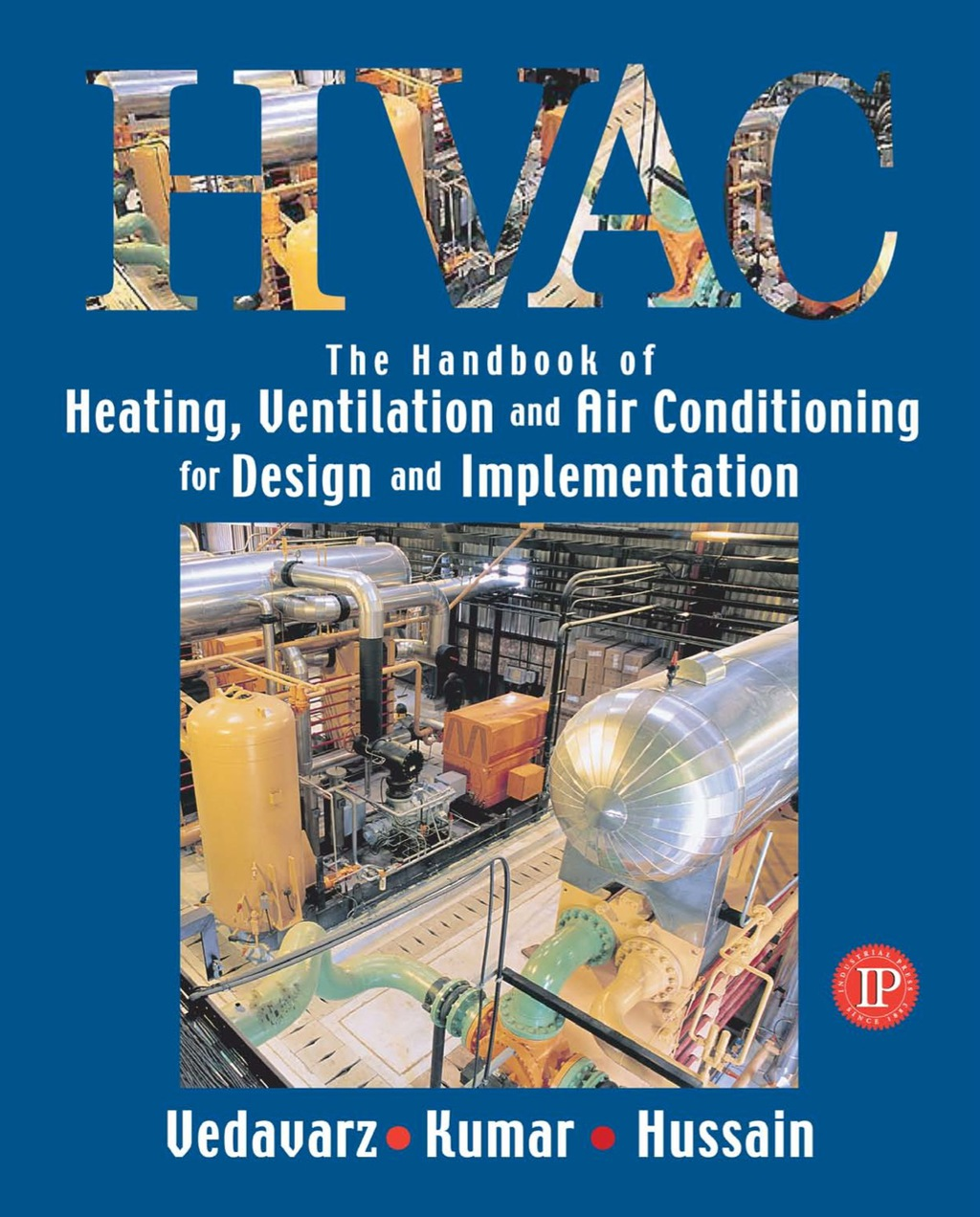 The Handbook of Heating, Ventilation and Air Conditioning for Design and Implementation (ebook) eBooks