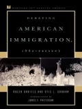 In Debating American Immigration, 1882-Present, prominent historians Roger Daniels and Otis Graham offer competing interpretations of the past, present, and future of American immigration policy and American attitudes towards immigration