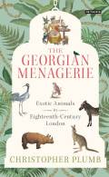 The Georgian Menagerie 9780857739285