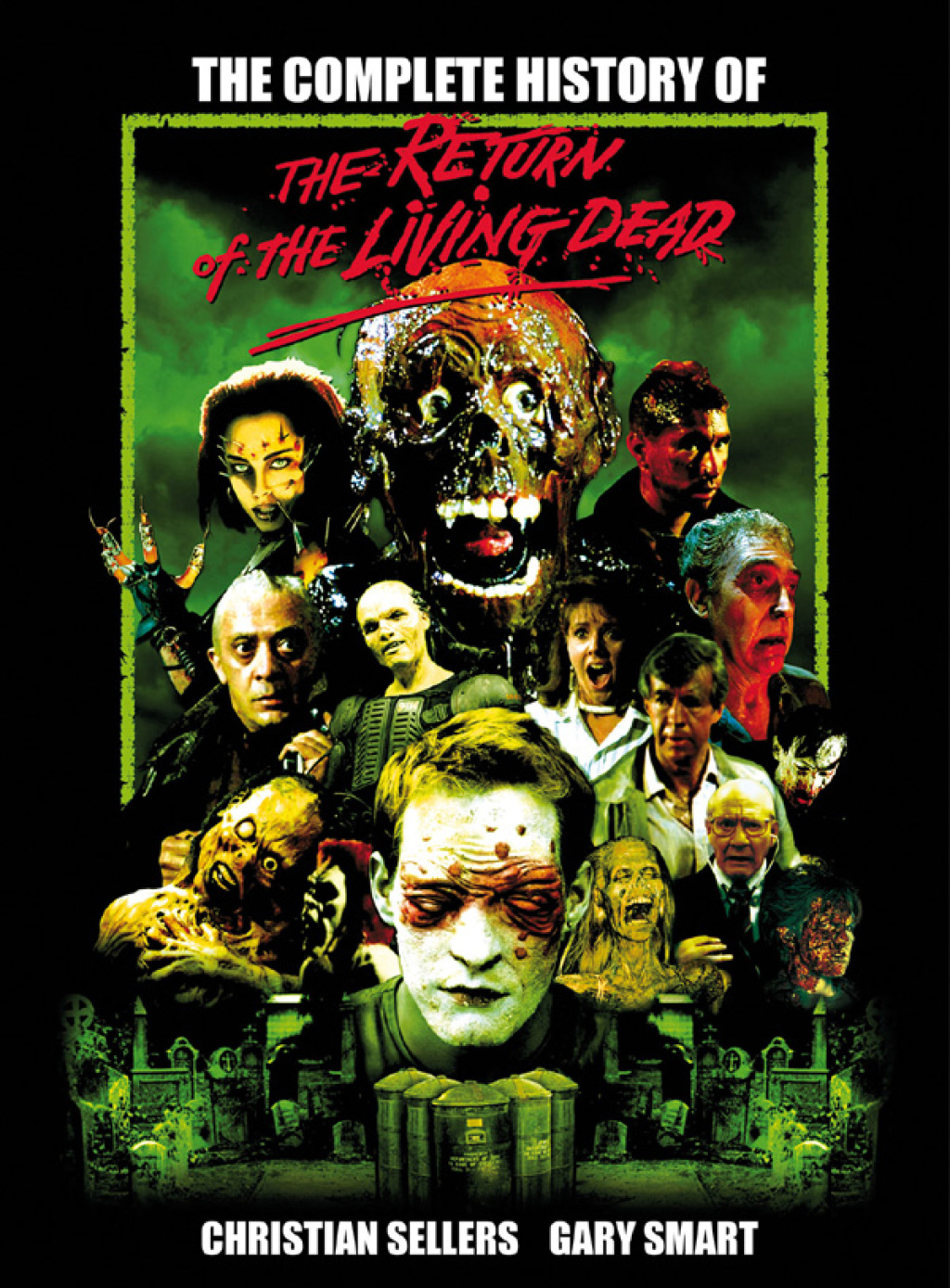 The Complete History of The Return of the Living Dead (ebook) eBooks