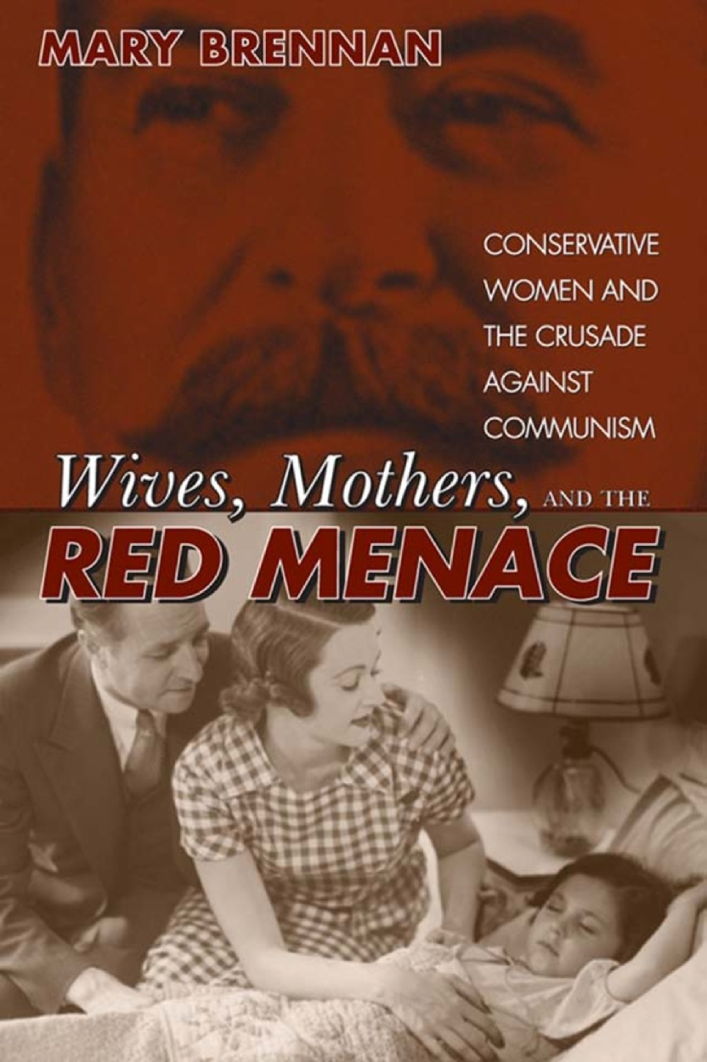 Wives, Mothers & the Red Menace (ebook) eBooks