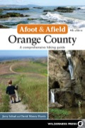 This completely updated and expanded new edition in the Afoot and Afield  series is the classic guide to the hiking opportunities throughout Southern California's Orange County