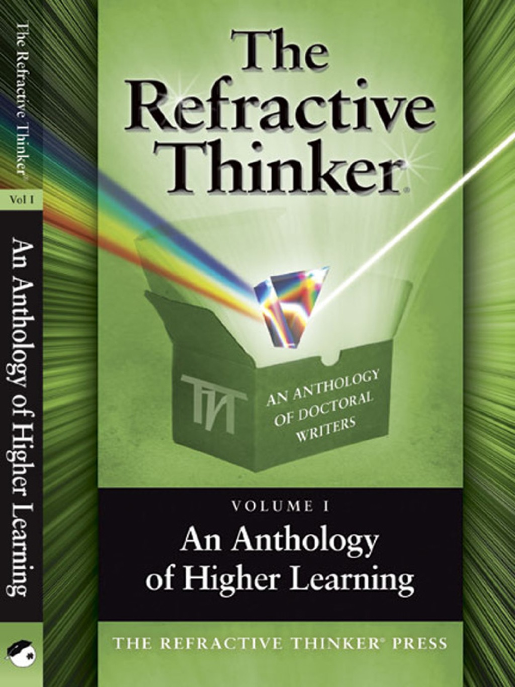 The Refractive Thinker©: An Anthology of Higher Learning (ebook) eBooks