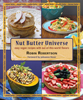 Think outside the jar with delicious nut butters!Nut Butter Universe is a culinary treasure filled with creative ways to make luscious, protein-rich recipes for breakfast, lunch, dinner, dessert, and snacks