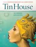 Tin House's Summer Reading brings you all the things you've come to expect from the acclaimed literary journal