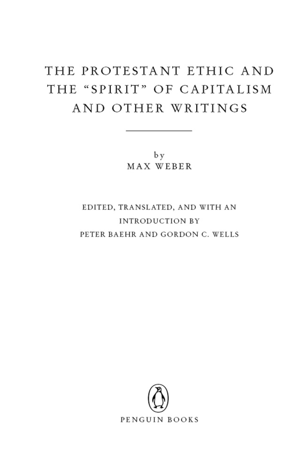 The Protestant Ethic and the Spirit of Capitalism (ebook) eBooks