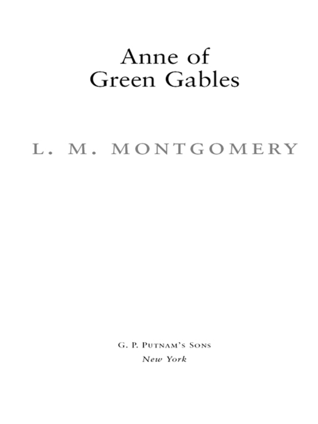 Anne of Green Gables, 100th Anniversary Edition (ebook) eBooks