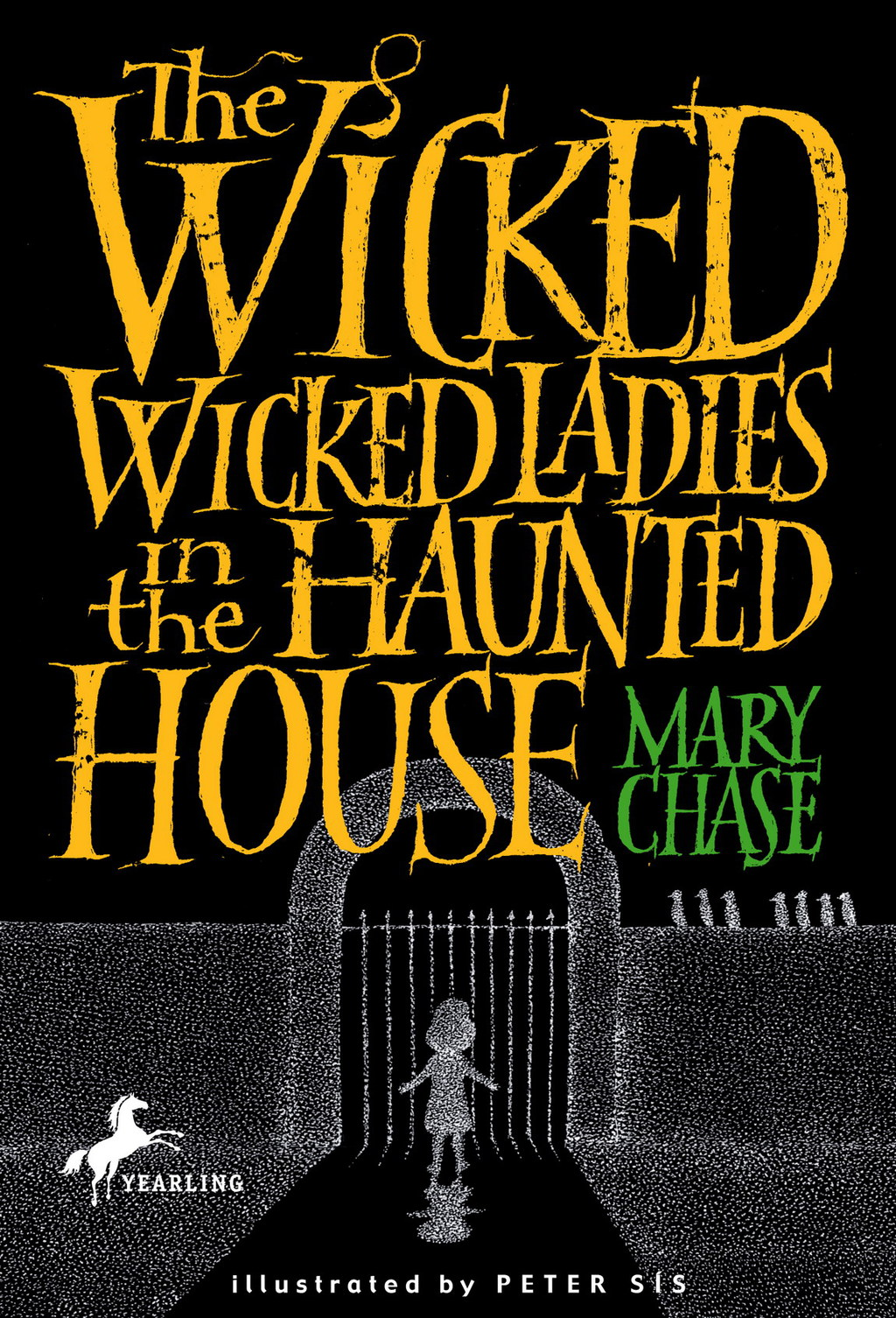 The Wicked, Wicked Ladies in the Haunted House (ebook) eBooks