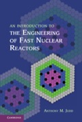 An invaluable resource for both graduate-level engineering students and practising nuclear engineers who want to expand their knowledge of fast nuclear reactors, the reactors of the future! This book is a concise yet comprehensive introduction to all aspects of fast reactor engineering