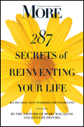 The first-ever book from MORE magazine on its core subject—your second act and how to make it happen—packed with real women's stories and strategies to help you with your own reinventionAre you ready to create more excitement and satisfaction in your life? This book can make it happen