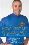The dramatic personal story of Anthony Field, founder and costar of the world's most popular children's musical group, The WigglesWith their distinctive look, catchy music, and upbeat message, the Wiggles have performed their way into the hearts and homes of millions of kids and their parents around the world