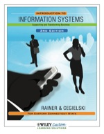 Introduction to Information Systems: Supporting and Trasforming Business