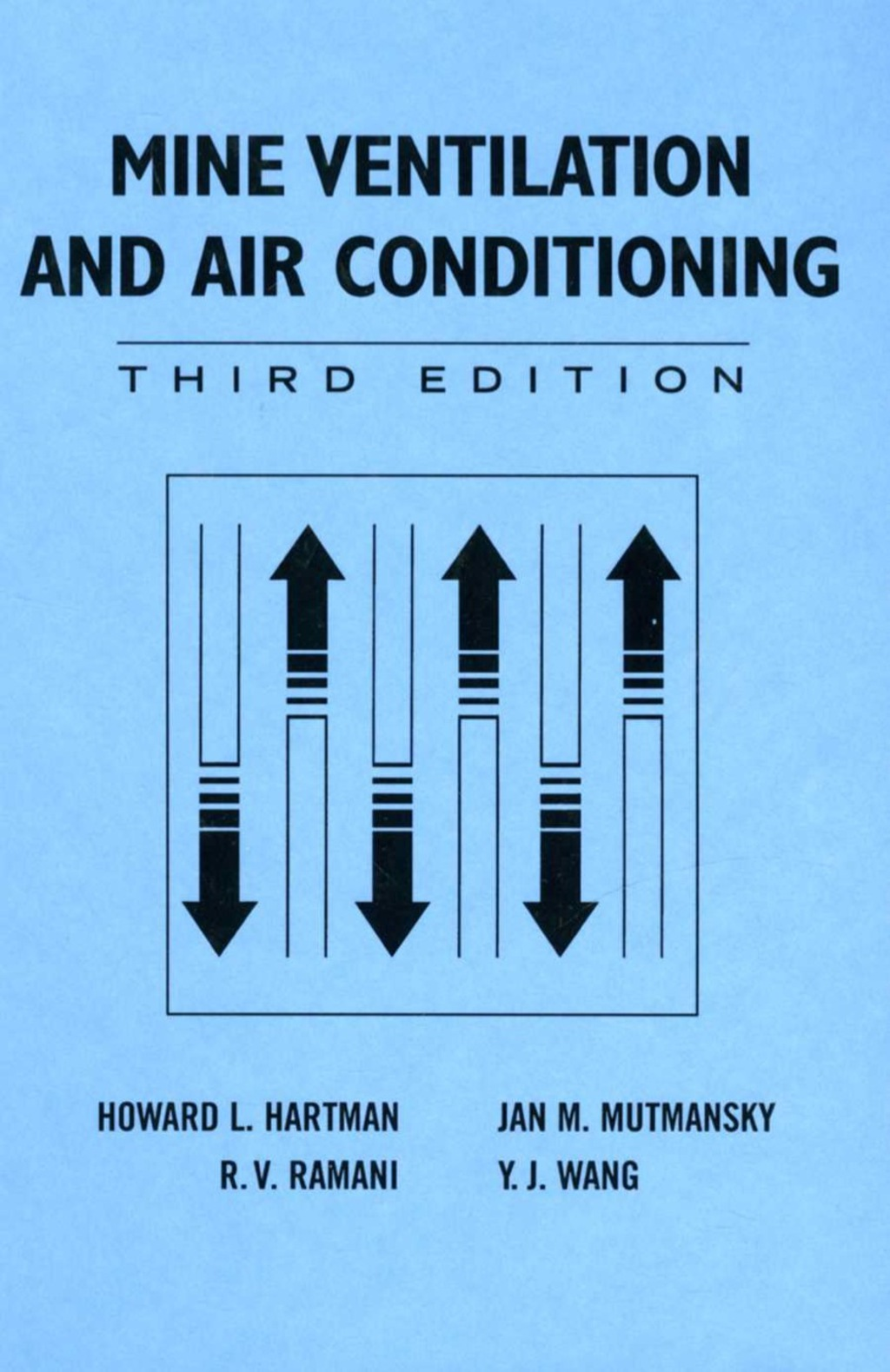 Mine Ventilation and Air Conditioning (ebook) eBooks
