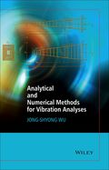 Analytical and Numerical Methods for Vibration Analyses 9781118632406