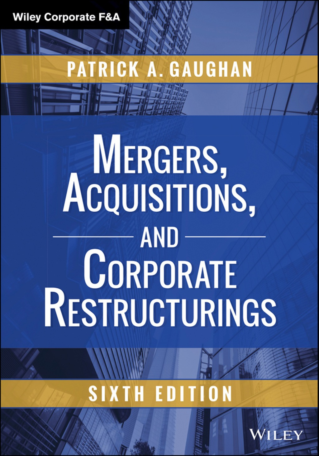 Mergers, Acquisitions, and Corporate Restructurings (ebook)