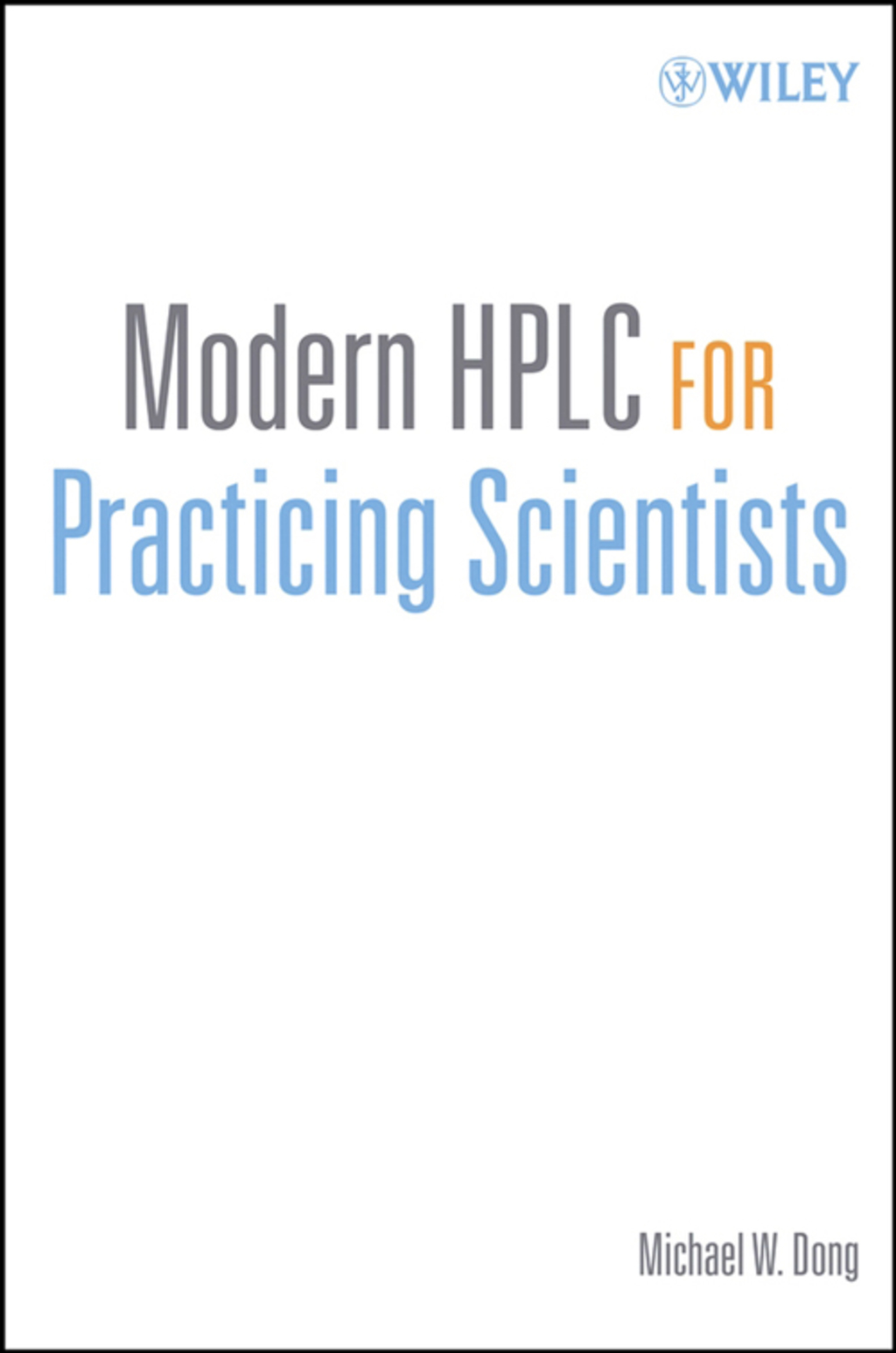 Modern HPLC for Practicing Scientists (ebook) eBooks
