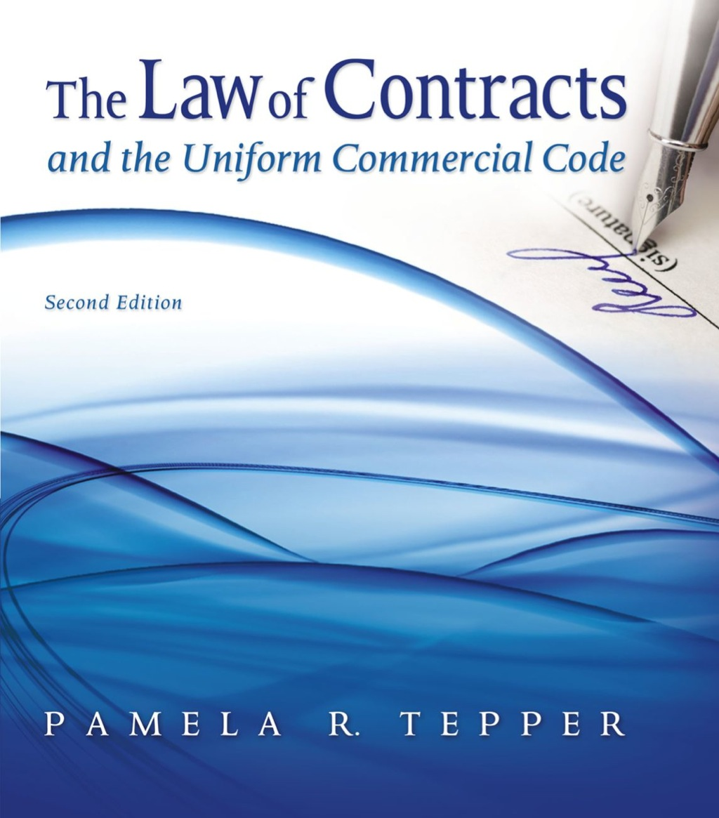 The Law of Contracts and the Uniform Commercial Code (ebook)