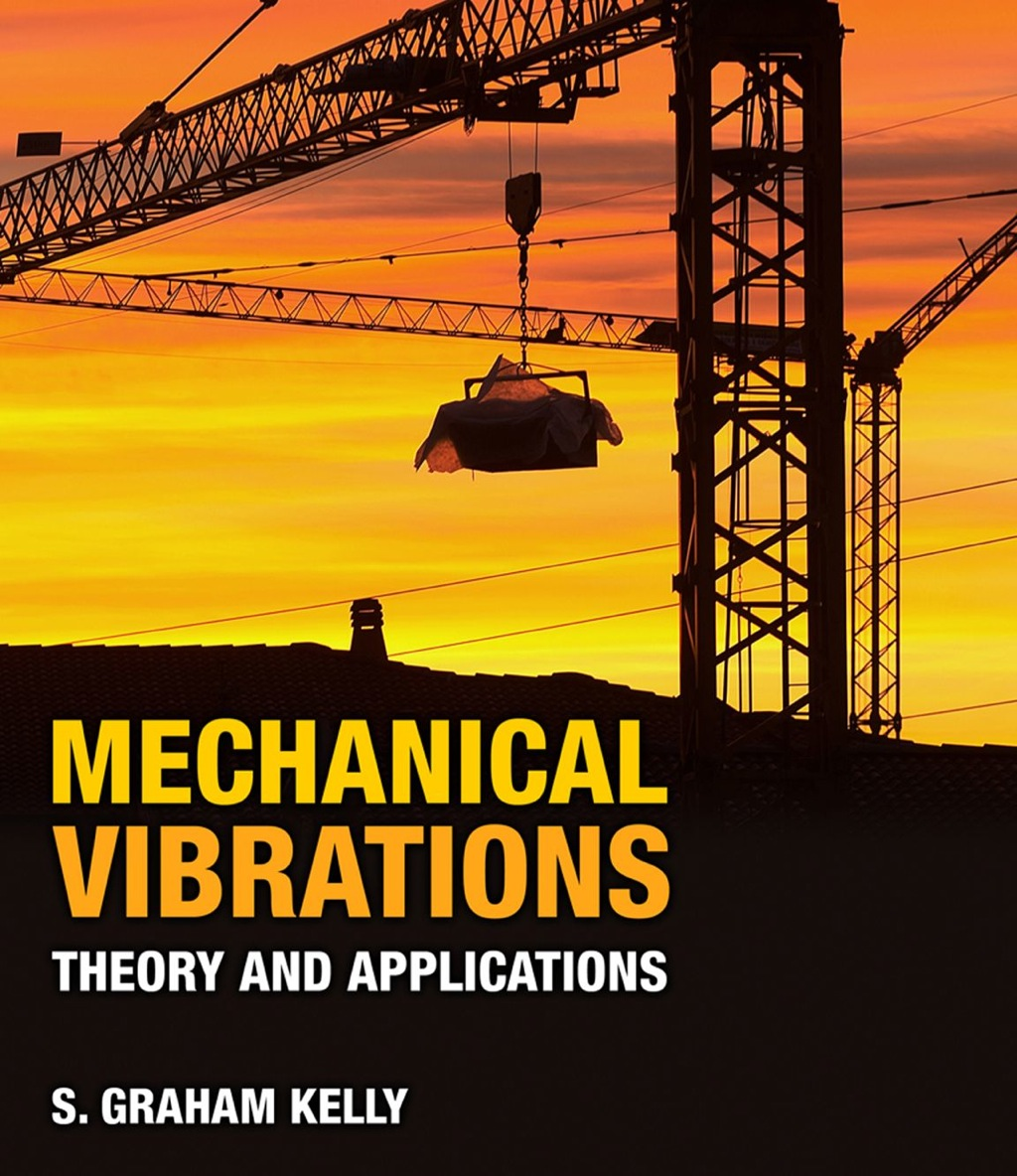 Mechanical Vibrations: Theory and Applications (ebook) eBooks