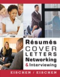 Resumes, Cover Letters, Networking, And Interviewing, 4e
