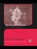 This innovative book is the first comprehensive study of ancient Roman gardens to combine literary and archaeological evidence with contemporary space theory