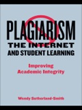 Plagiarism, the Internet, and Student Learning 9781134081790R90