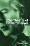 In this second, fully revised edition of his acclaimed study of Barker's work, Charles Lamb sets out to make emotional sense of the characters and their interactions.This is a detailed exploration of the 'scene of seduction' - the challenge, the secret, the abject and the catastrophic, processes which dominate Barker's work