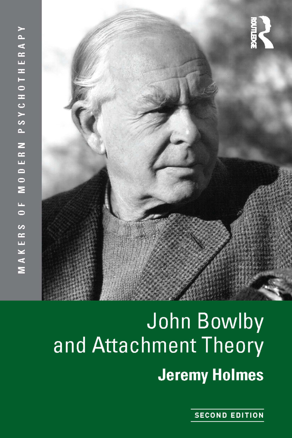 John Bowlby and Attachment Theory (ebook) eBooks