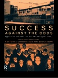 Success Against the Odds is an exciting book about effective schools in disadvantaged areas, written for a wide audience