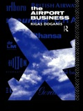 Starting from the premise that airports can be run as commercial successes, The Airport Business aims to place the business as a whole within a conceptual framework