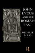 John Lydus and the Roman Past offers a new interpretation of the emergence of Byzantine society as viewed through the eyes of John Lydus, a sixth-century scholar and civil servant
