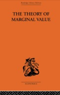 The concept of 'marginal value' is critical to the emergence of neo-classical economics
