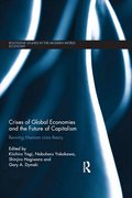 Crises of Global Economy and the Future of Capitalism 9781135101657R90