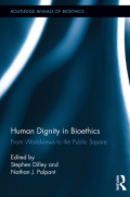 Human Dignity in Bioethics 9781135117627R90