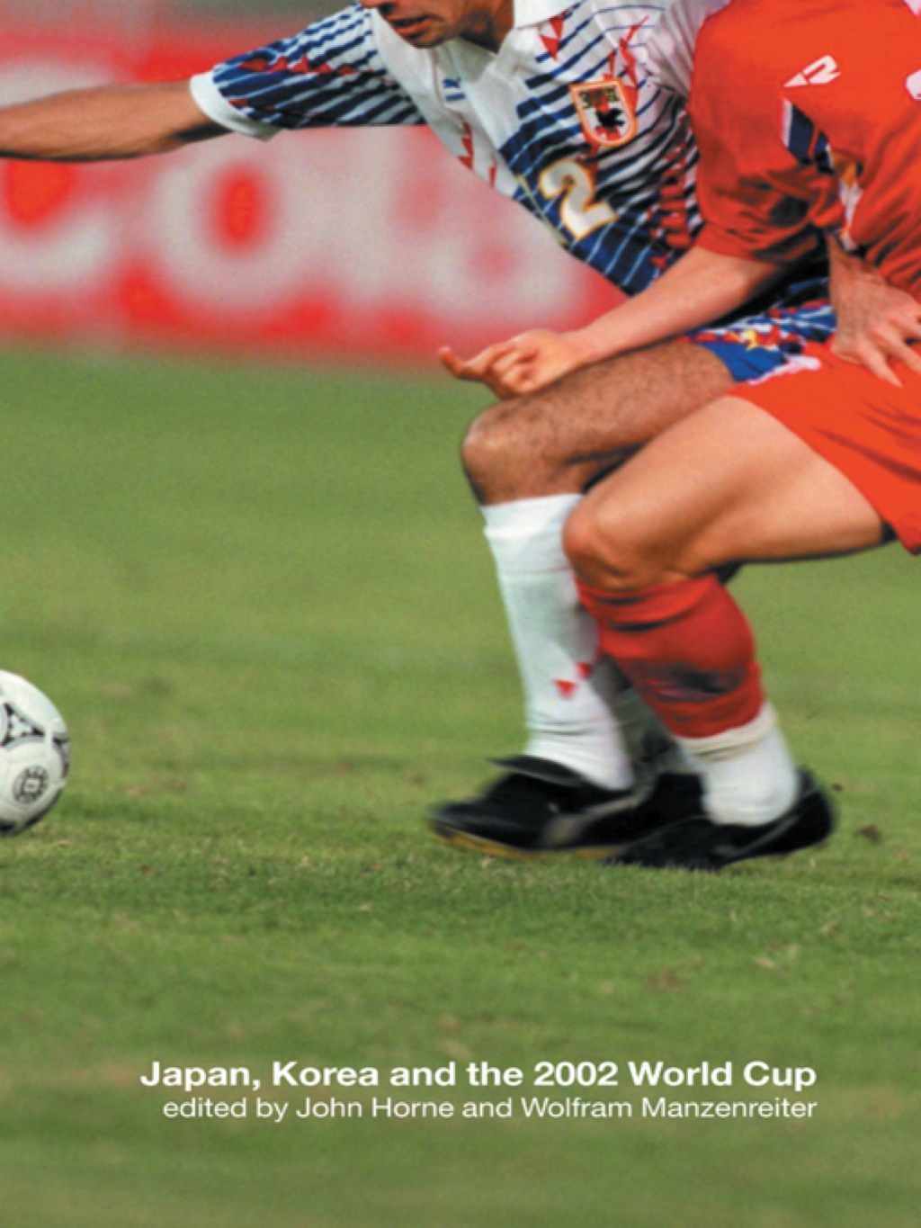 Japan, Korea and the 2002 World Cup (ebook) eBooks