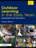 Now in its third edition, Outdoor Learning in the Early Years is the complete guide to creating effective outdoor environments for young children's learning