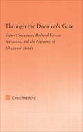 Through The Daemon's Gate: Kepler's Somnium, Medieval Dream Narratives, And The Polysemy Of Allegorical Motifs