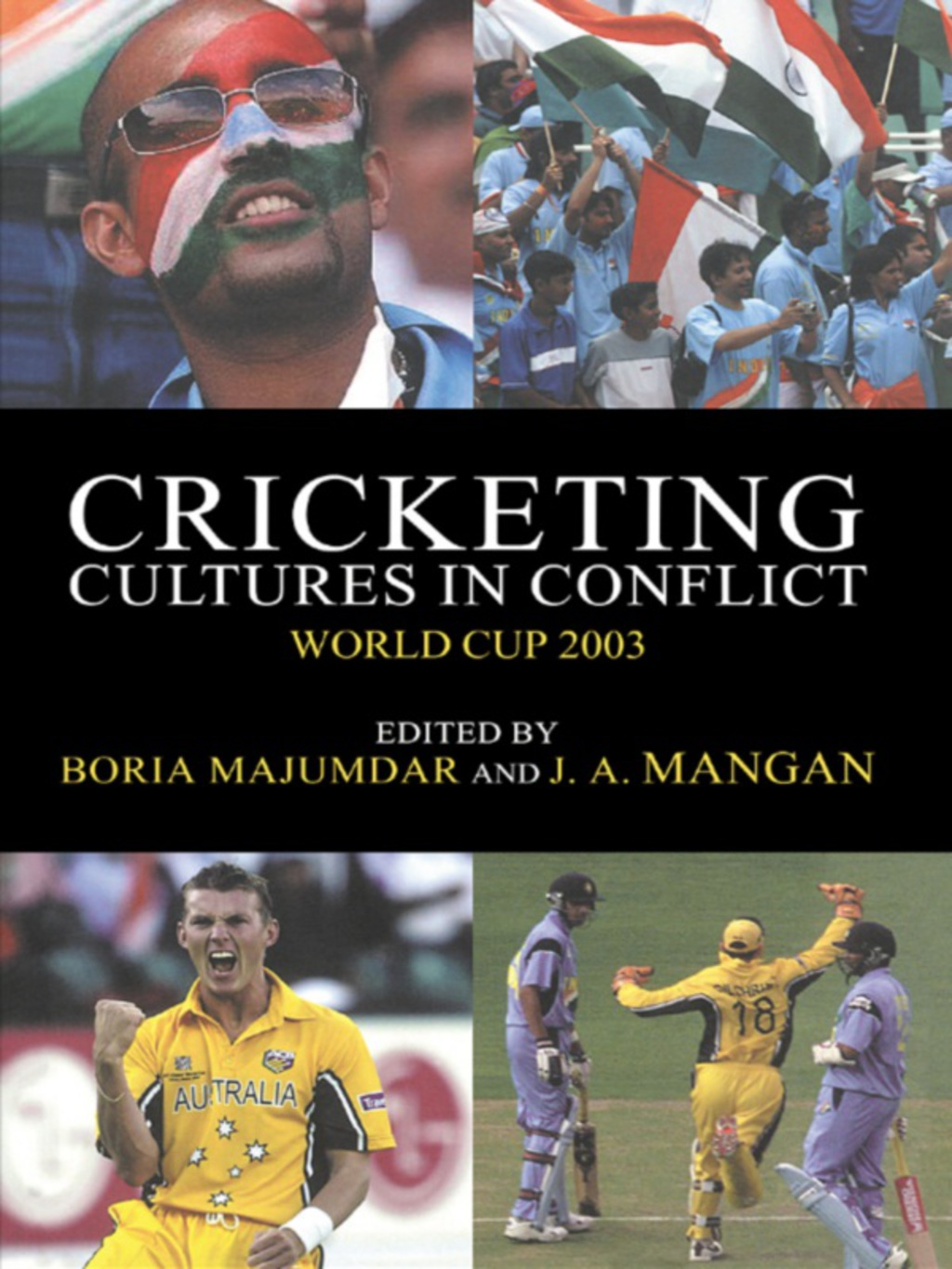 Cricketing Cultures in Conflict (ebook) eBooks