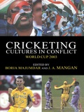 Cricketing Cultures in Conflict 9781135770648R90