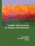 Outdoor Environments For People With Dementia