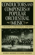 World-wide in scope and focusing on the second half of the 20th century, this work provides biographies and discographies of some 500 composers and conductors of light and popular orchestral music, including film, show, theatre and mood music