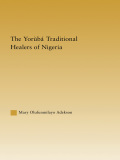 This work examines the counseling approaches and techniques used by Yoruba traditional healers of Nigeria