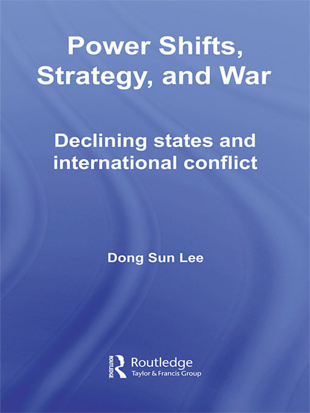 Power Shifts, Strategy and War (ebook) eBooks