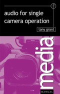 In the last decade a greater demand has been placed on cameramen to record sound as well as pictures on location