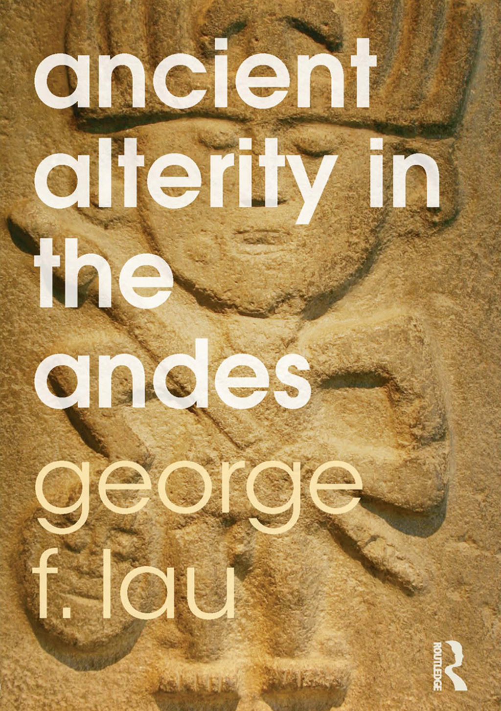 Ancient Alterity in the Andes (ebook) eBooks