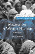 This fully revised and updated second edition of Migration in World History traces the connections among regions brought about by the movement of people, diseases, crops, technology and ideas