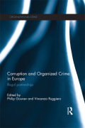 In Corruption and Organised Crime in Europe, Gounev and Ruggiero present a discussion of the relation between organized criminals and corruption in the EU's 27 Member States