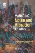 Managing Noise and Vibration at Work 9781136383021R90